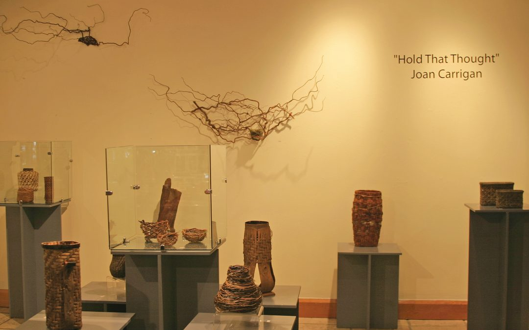 July 4, 2008 – August 5, 2008 – Hold That Thought: Woven Vessels By Joan Carrigan